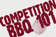 Competition BBQ 101